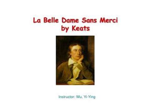 thesis statement la belle dame sans merci? Yahoo Answers
